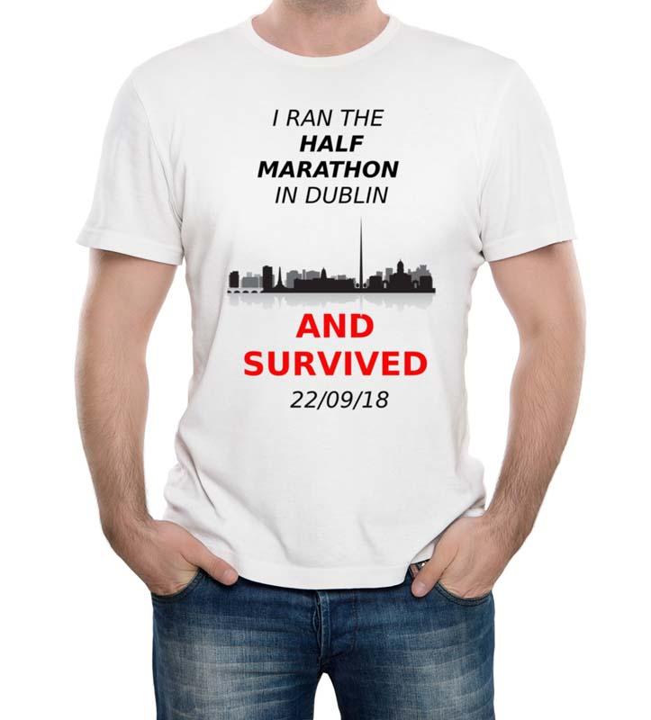 Dublin Half Marathon Survive T Shirt